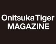 【Onitsuka Tiger MAGAZINE & 公式SNS の ご紹介 !】
